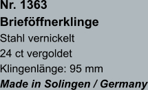 Nr. 1363  Brieföffnerklinge Stahl vernickelt 24 ct vergoldet Klingenlänge: 95 mm Made in Solingen / Germany